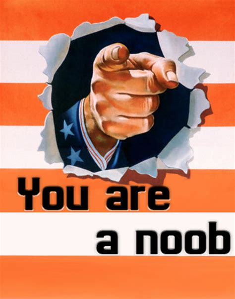 Noob Meme - image 205861 noob know your meme
