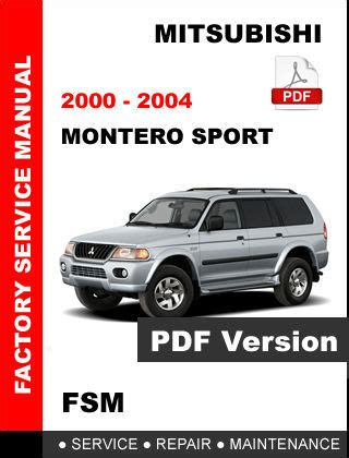 mitsubishi factory service repair manuals mitsubishi 2000 2004 montero sport factory service repair workshop fsm manual service