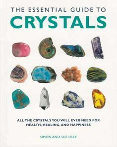 The Illustrated Guide To Crystals 1000 images about myths and legends on