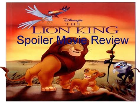 film lion king youtube the lion king spoiler movie review youtube