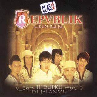 download mp3 album republik republik hidupku dijalanmu snazzy mp3