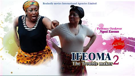 film boboho trouble maker ifeoma the trouble maker 2 2014 nigeria nollywood