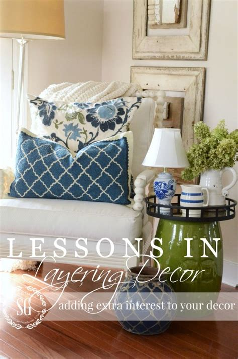 Lessons In Layers Decor Diy Tips And Tricks Stonegable | lessons in layers decor diy tips and tricks stonegable