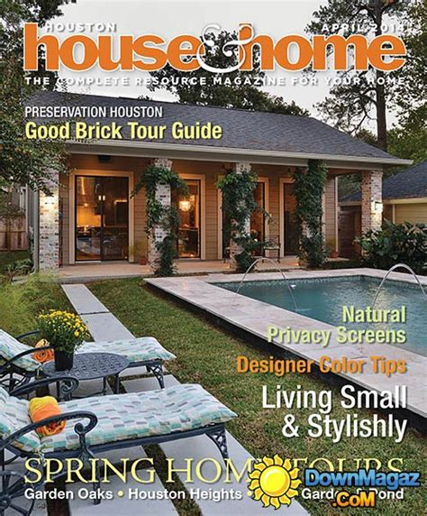 houston home design magazine houston house home april 2014 187 download pdf magazines