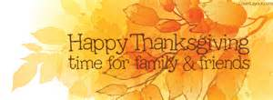 happy thanksgiving images facebook happy thanksgiving time for family and friends facebook