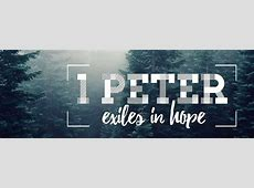 1 Peter | Kennewick Baptist Church Ephesians 1:13