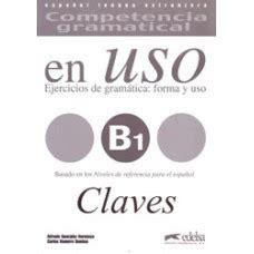 competencia gramatical en uso 8477112037 en uso b1 competencia gramatical claves edelsa ldd libri it