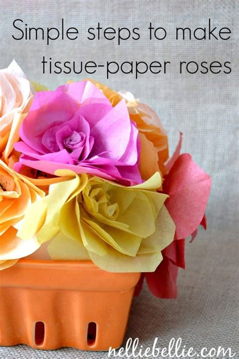 How To Make Tissue Paper Roses Step By Step - easy diy tissue paper flowers a simple diy from nelliebellie