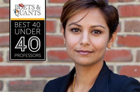 Http Poetsandquants 2017 03 26 40 Outstanding Mba Professors 40 by 2017 Best 40 40 Professors Eesha Sharma Dartmouth