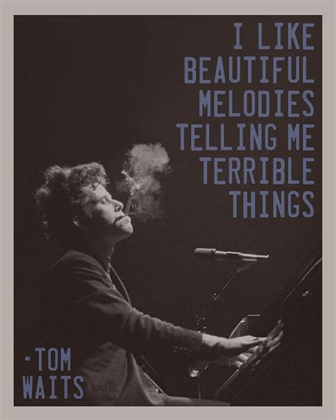 tom waits best songs best 25 tom waits quotes ideas on