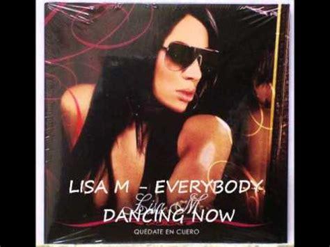 lisa m youtube lisa m everybody dancing now youtube
