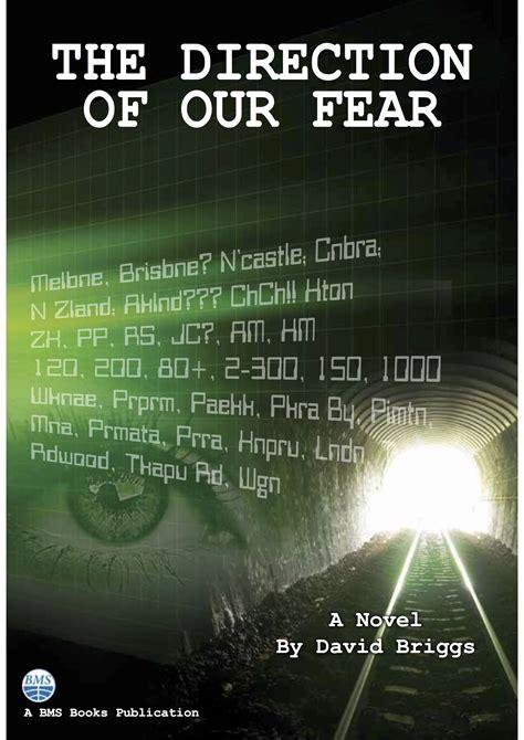 The Direction Of Our Fear the direction of our fear by david briggs 2016