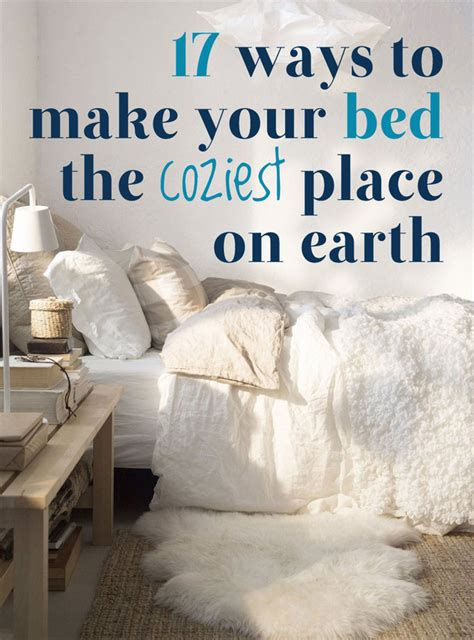 how to make your room cozy 17 ways to make your bed the coziest place on earth