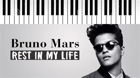 biography bruno mars bahasa indonesia bruno mars rest in my life piano cover jane the