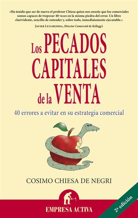 libro pecados originales la resumen con las ideas principales del libro los pecados capitales de la venta de cosimo
