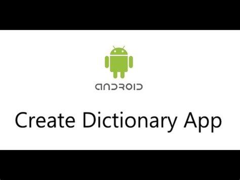 Android Studio Dictionary Tutorial   create android dictionary using android studio tutorial
