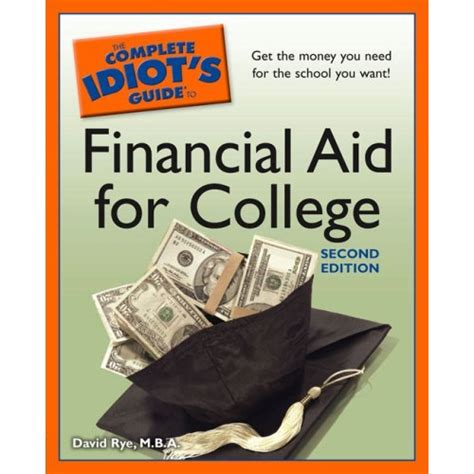 why college is now a complete scam books book review the complete idiot s guide to financial aid