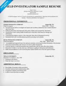 Field Investigator Cover Letter by Field Investigator Resume Sle Resumecompanion