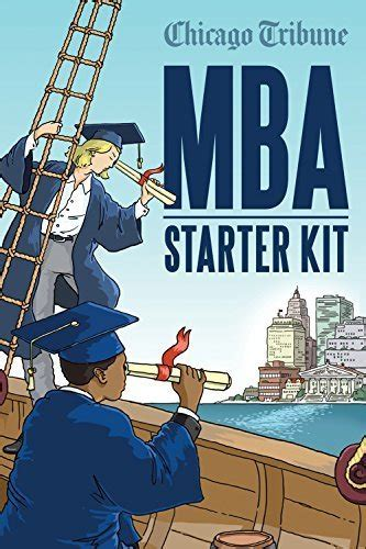 Mini Mba Of Chicago by Chicago Tribune E Books Chicago Tribune