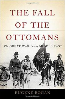 the fall of the ottoman empire the fall of the ottomans sheldon kirshner