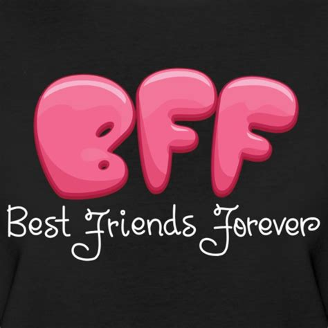 best forever friends best friends forever theleftahead