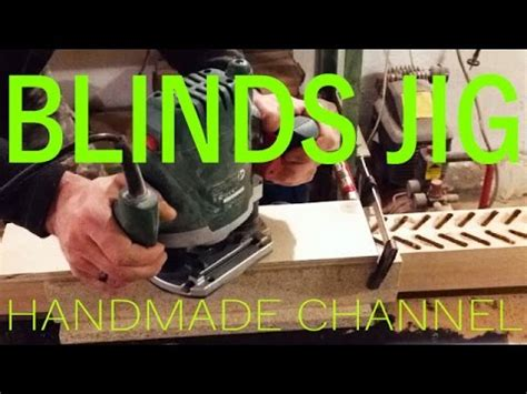 router jig  wooden blinds making woodworking