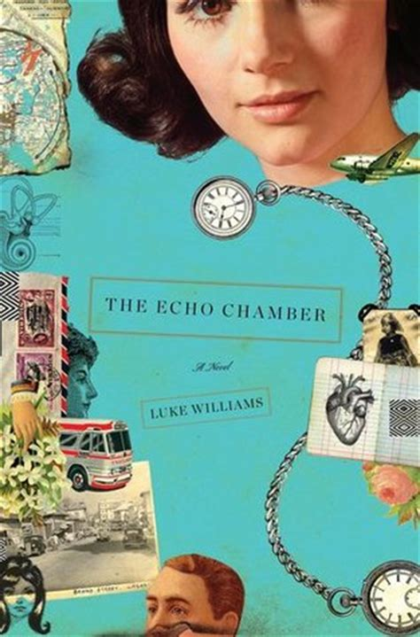 the echo of others books the echo chamber by luke williams reviews discussion