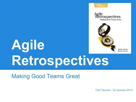 improving agile retrospectives helping teams become more efficient books agile retrospectives