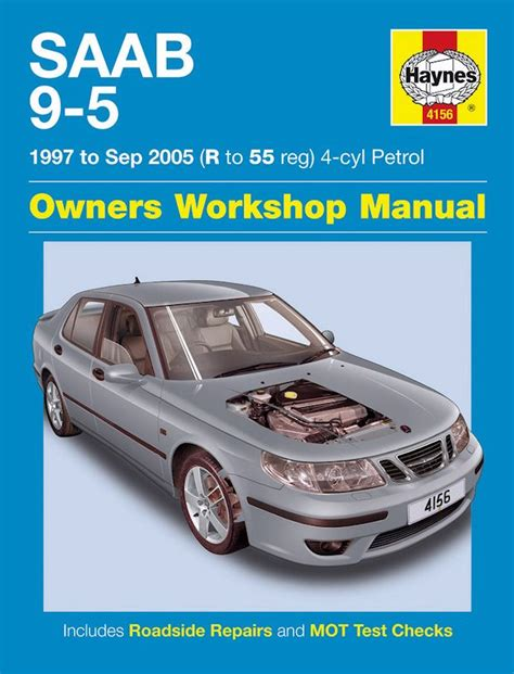 chilton car manuals free download 2005 saab 9 2x free book repair manuals saab 9 5 repair manual 1997 2005 haynes 4156 9781785212895
