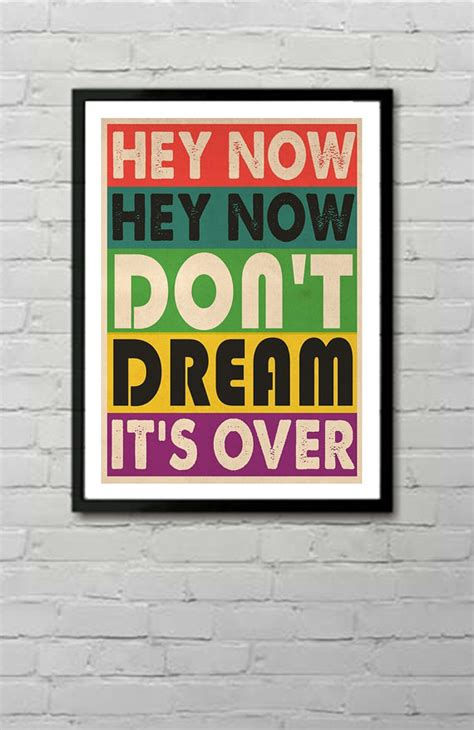 crowded house dont dream its over crowded house don t dream it s over lyric typography