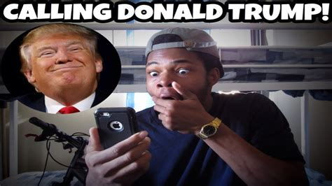donald trump youtube channel calling donald trump and he answered youtube