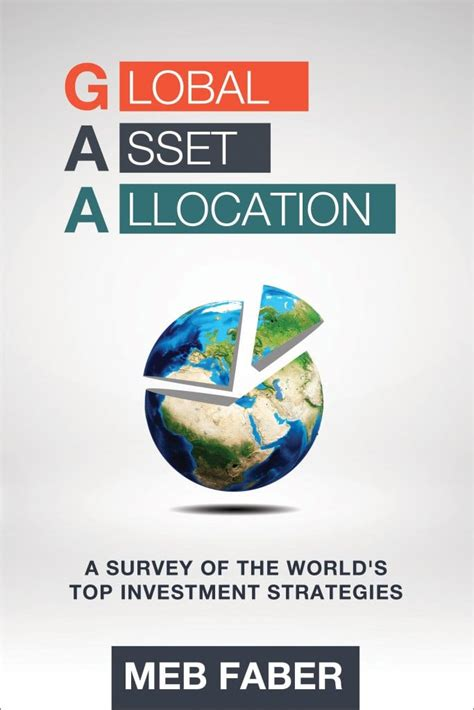 International Asset Search Global Asset Allocation New Book Meb Faber Research