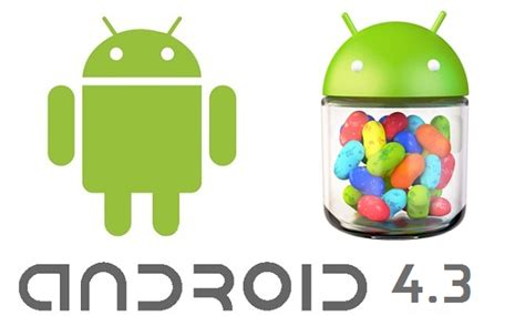 android 4 2 jelly bean jelly bean 4 3 a new version of android os