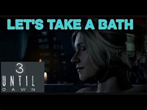 Lets Get And Take A Bath by Let S Take A Bath Until Ep 3