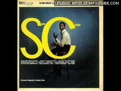 Sam Cooke Swing Low Sweet Chariot Youtube