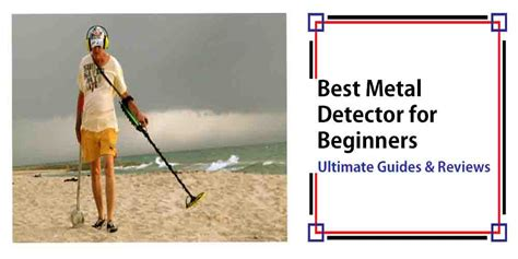 best metal detector for beginners 2017 top models reviewed
