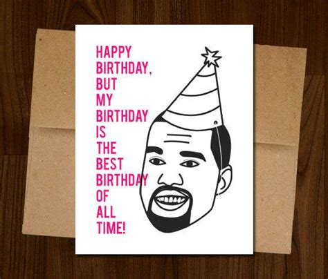 Kanye West Birthday Card 17 Craziest Celebrity Items On Etsy Page 3 The