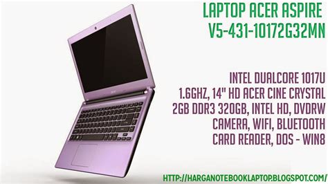 Spesifikasi Laptop Acer Aspire V5 431 acer aspire v5 431 10172g32mn harga spesifikasi dan review aneka laptop
