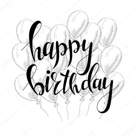imagenes para cumpleaños blanco y negro vector mano letras tarjeta de felicitaci 243 n de cumplea 241 os