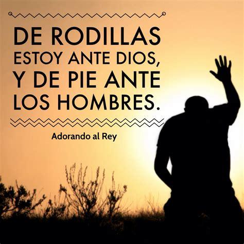 imagenes de un hombre orando a dios de rodillas estoy ante dios y de pie ante los hombres