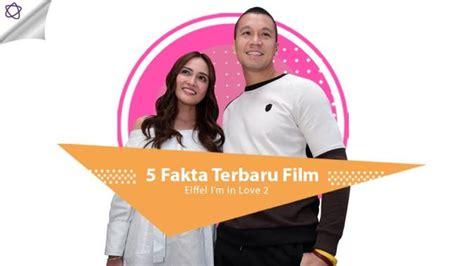 puisi di film eiffel i m in love 5 fakta terbaru film eiffel i m in love 2 celeb bintang com