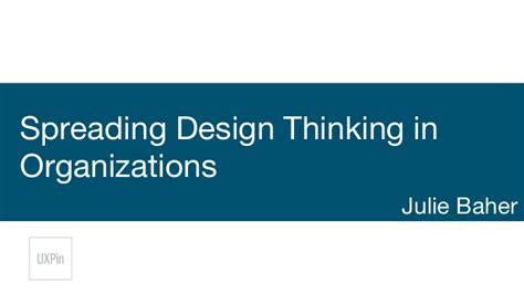 design thinking organizations spreading design thinking in organizations
