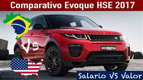 range rover 2017 usa comparativo range rover evoque 2017 brasil vs eua
