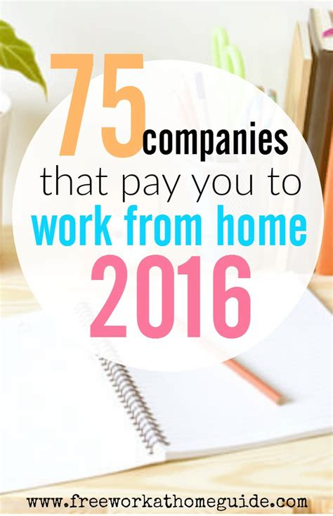 Free Work From Home by 75 Companies That Pay You To Work From Home In 2016 Updated