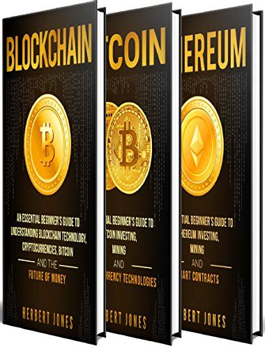 mastering bitcoin the beginner s guide to mastering bitcoin cryptocurrency blockchain trading and mining books cryptocurrency mining cryptocurrencies an essential