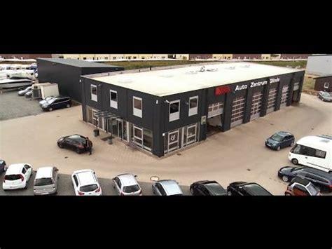 Auto Zentrum Glinde by Auto Zentrum Glinde Gmbh Co Kg Youtube
