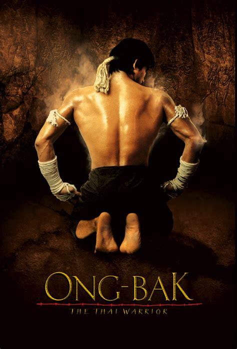 download film ong bak warrior ong bak the thai warrior 2003 review cityonfire com
