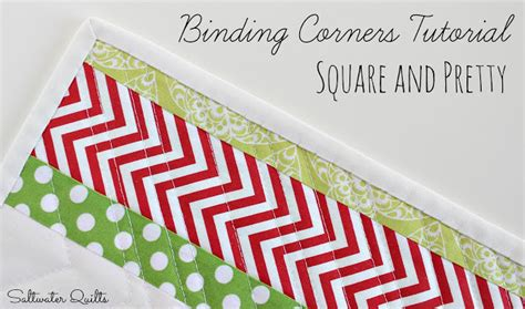 Applying Quilt Binding by Saltwater Quilts Binding Corners Tutorial Square And Pretty