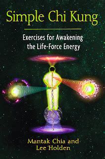 libro the force mundo libro online simple chi kung exercise for awakenig the life force energy mantak chia y