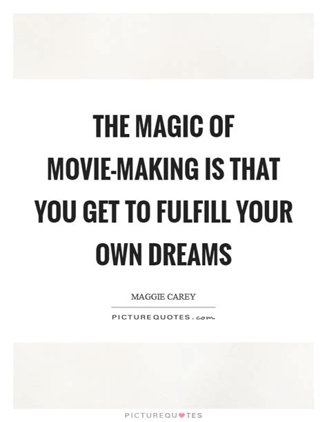 How To Get The Of Your Dreams by The Magic Of Is That You Get To Fulfill Your